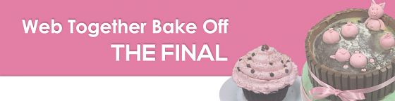 Web Together Bake Off - The Final