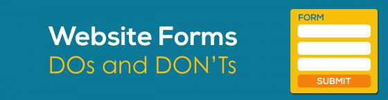 Website Forms - DOs and DON'Ts