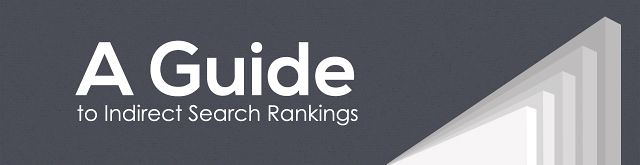 A Guide to Indirect Search Rankings